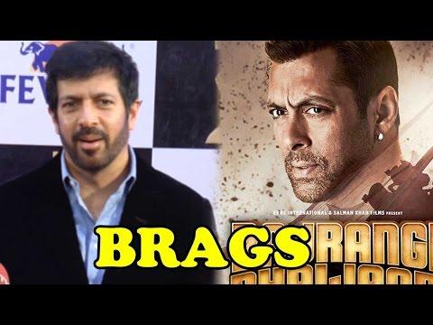 Kabir Khan BRAGS About Salman Khan's Bajrangi Bhai