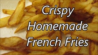 How to make homemade Fries Crisp Outside and Fluffy Inside by Louisiana Cajun Recipes
