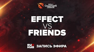 D2CL S10: Effect - Friends, game 1 [V1lat, Tekcac]