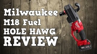 Milwaukee M18 Fuel Brushless Hole Hawg Review 2707-22 2708-22 CRAD