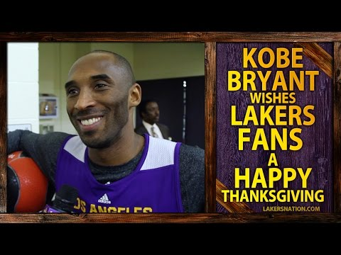 Video: Kobe Bryant Wishes Lakers Fans A Happy Thanksgiving!