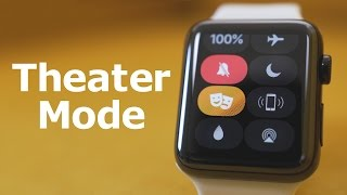 Hands-On with Theater Mode on the Apple Watch!
