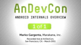 AnDevCon: Android Internals Overview - Marko Gargenta.mov