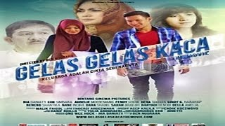Nonton Gelas Gelas Kaca Trailer  2016    Aurelie Moeremans  Fendy Chow  Nia Daniati Film Subtitle Indonesia Streaming Movie Download