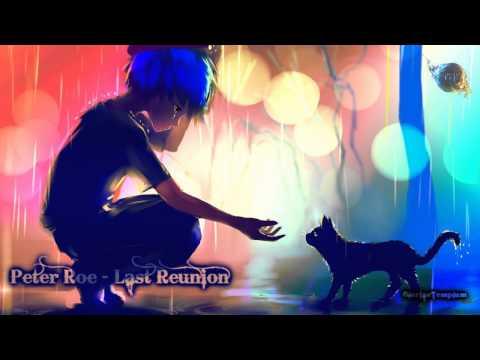 Peter Roe - Last Reunion (Epic Emotional Fantasy Dream)
