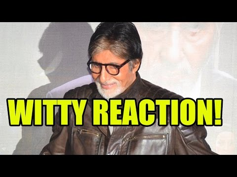 Amitabh Bachchan's Witty Reaction When A Reporter