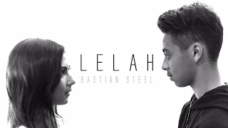 Video Bastian Steel - Lelah [Official Music Video] MP3, 3GP, MP4, WEBM, AVI, FLV November 2017