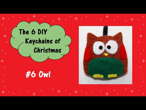 #6 Owl | The 6 DIY Keychains of Christmas