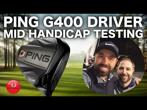 PING G400 DRIVER - MID HANDICAP TESTING