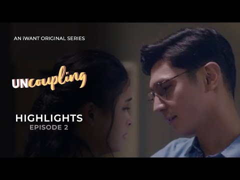 Uncoupling - Episode 2 Highlights | iWant Original Series