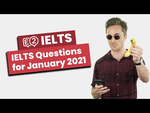 IELTS January 2021 NEW Questions with Jay!