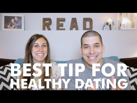 Best Tip For Healthy Dating