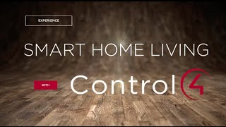 Experience Smart Home Living