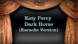 Katy Perry - Dark Horse (Karaoke Version) with Lyrics Katy Perry Dark Horse Lyrics (Song text): Yeah, ya'll know what it is Katy Perry Juicy J Aha. Let's rag...