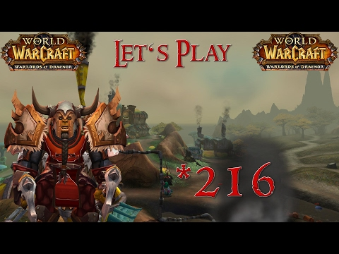 World Of Warcraft (WoD) #216 Das Quetschpreifenkap [LP][DE][HD]