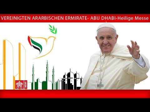 Papst Franziskus - Abu Dhabi - Heilige Messe 2019-02- ...