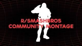 It's finally here! The r/Smashbros Community Montage