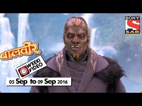 Video WeekiVideos | Baalveer | 05 September to 09 September 2016 download in MP3, 3GP, MP4, WEBM, AVI, FLV January 2017