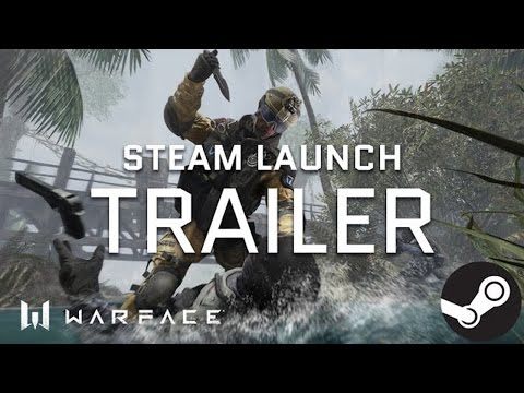 Warface - Trailer - Steam Launch