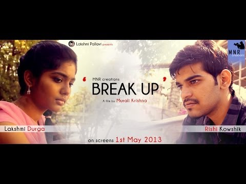 'BREAK UP' [2014] -  a short film by 'MNR creations' short film