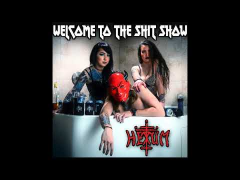 HEXUM - Welcome to the Shit Show (Full Album 2020)