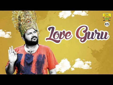 LOVE GURU - LIVE LOVE TIPS By Prema Pushpam Swamy  - LOL OK Please #25 || Comedy Web Series