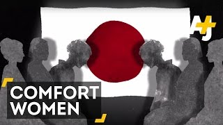Sex Slaves Or Prostitutes? – Japan's 'Comfort Women'