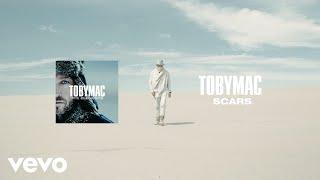 TobyMac - Scars (Audio)