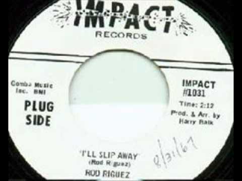 "Rod Riguez - ""I'll Slip Away"" (1967) (Sixto Rodriguez)"