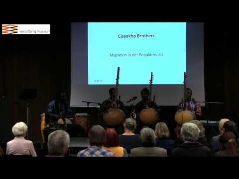 Migration in der Popularmusik - Cissokho brothers (Senegal, Vorarlberg, Schweiz)