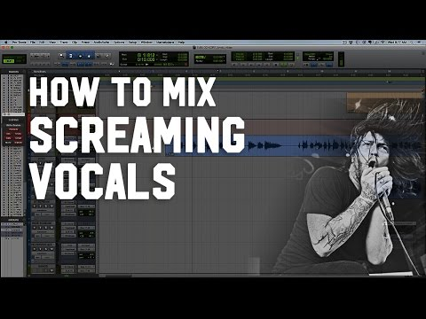 How to Mix Screaming Vocals - EQ and Compression