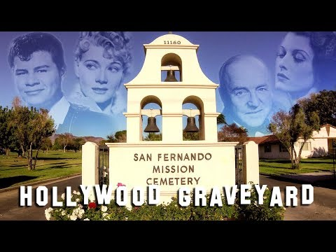 FAMOUS GRAVE TOUR - San Fernando Mission (Bob Hope, Ritchie Valens, etc.)
