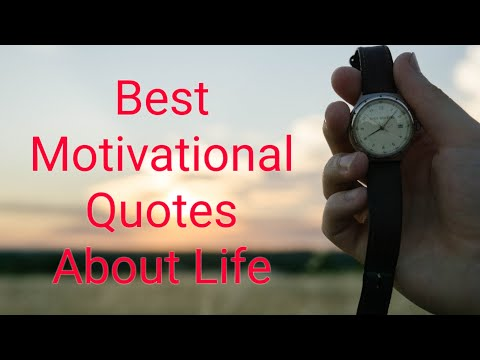 Quotes on life - 15 Powerful Motivational Quotes About Life