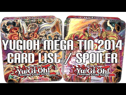 mega - Hope you all enjoyed the video let's see if we can get 400 LIKES! Remember to Subscribe for more Yu-Gi-Oh! Videos! Here is the full card list for the new Mega Tins 2014. What do you all think...