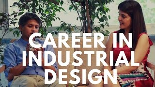 Career in Industrial Design - How To Become an Industrial Designer #ChetChat