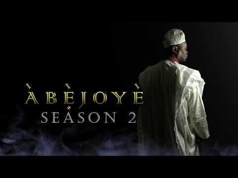 ABEJOYE  (SEASON 2) TEASER