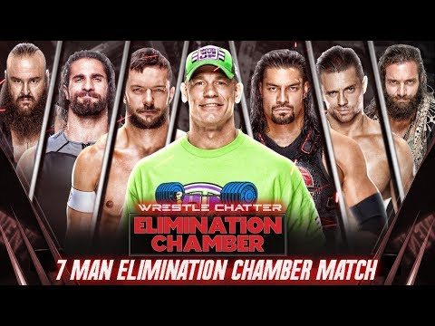 Why 7-Man Elimination Chamber Match ? WWE Elimination Chamber 2018
