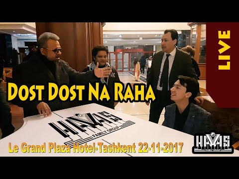 Video HAVAS guruhi. Dost Dost Na Raha. Le Grand Plaza Hotel-Tashkent 22 11 2017 download in MP3, 3GP, MP4, WEBM, AVI, FLV January 2017