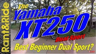 6. Yamaha XT250 The Little Dual Sport that Can | Best beginner dual sport