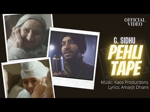 PEHLI TAPE (Official Video) | G. Sidhu | Kaos Productions | Dhami Amarjit | Latest Punjabi Songs