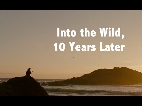 Into the Wild, 10 years later: more depressing, much less romantic - [05:56]