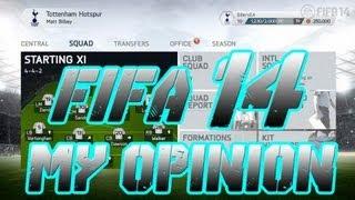 FIFA 14 - MY OPINION