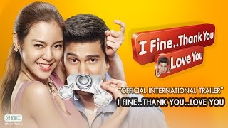 Nonton I FINE..THANK YOU..LOVE YOU Official International Trailer Film Subtitle Indonesia Streaming Movie Download