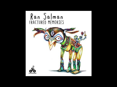 Ran Salman - Fractured Memories (Original Mix)