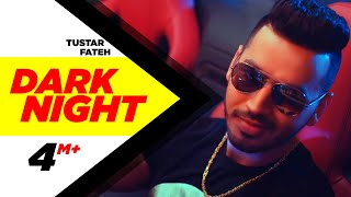 Nonton Dark Night  Full Song    Tustar Ft  Fateh   Beat Minister   Latest Punjabi Song 2017   Speed Records Film Subtitle Indonesia Streaming Movie Download