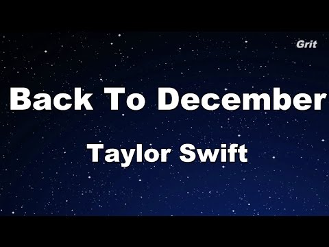 Back To December - Taylor Swift Karaoke【With Guide Melody】