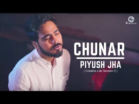 Video Chunar | Piyush Jha | Creative Lab Session 2  | Latest Cover Song | Knight Pictures | ABCD 2 download in MP3, 3GP, MP4, WEBM, AVI, FLV January 2017