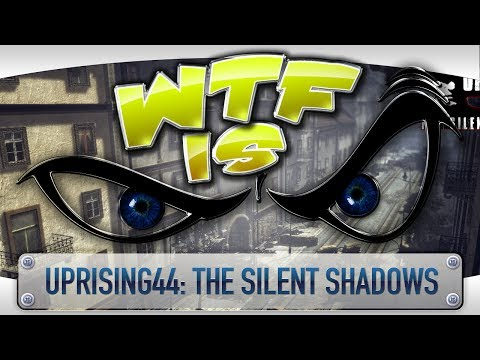 uprising44 the silent shadows pc review