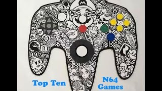 Our Top Ten N64 Games & Original TV Commercials!