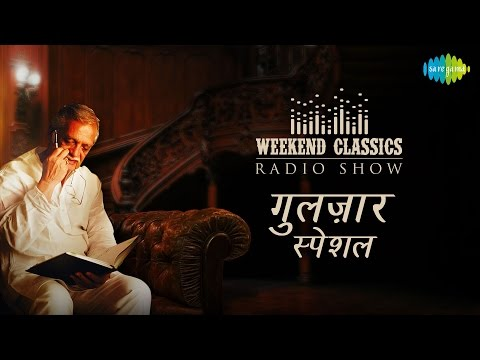 Download Weekend Classic Radio Show | Gulzar Special | गुलज़ार स्पेशल | HD Songs | Rj Ruchi HD Mp4 3GP Video and MP3